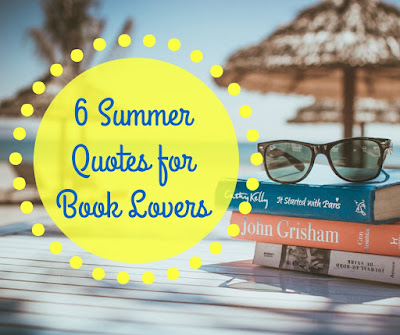 6 Summer-Inspired Book Quotes for Book Lovers