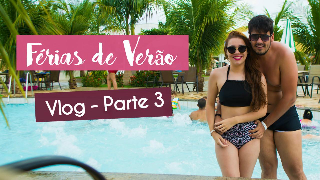 #Vlog Férias de Verão | Ultimos dias - L'acqua di Roma - Caldas Novas / GO
