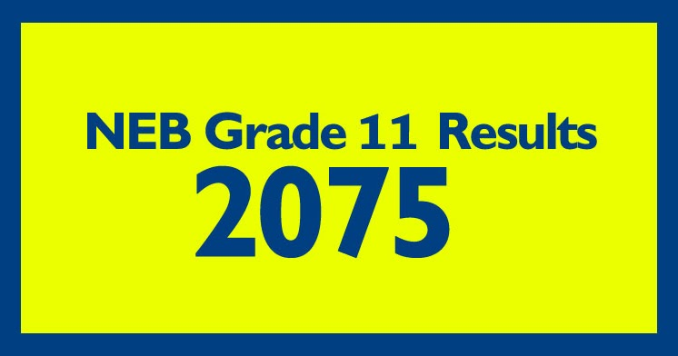 NEB Grade 11 Result 2075 Science, Management, Humanities, Education