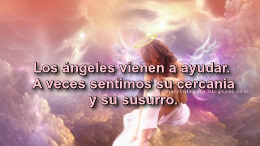 Los ángeles vienen a ayudar y guiarnos hay muchas personas que necesitan su ayuda. A veces sólo nos sentimos su cercanía también podemos escuchar su susurro. Para ver un ángel , deber ver el alma de otros. Para sentir un ángel , debe tocar a otro del corazón. Para escuchar un ángel , debes escuchar a ambos. Los ángeles nos tocan el corazón.