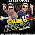 CD AO VIVO OURO NEGRO - EM SALVATERRA 12-05-2019 - DJS THIAGO FARIAS E NANA SHOW