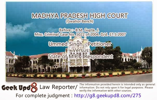 Madhya Pradesh High Court - Age of Juvenile must be ascertained by trial Court holding an enquiry - Where age of Juvenile is determined by ossification test there is presumption of having 2-3 years margin on either side - If two views are possible for the purpose of determination of the age then the view favourable to the accused ought to be accepted