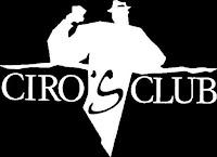 """Ciro's Club"""