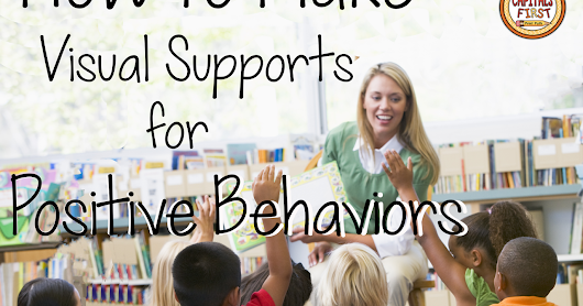 How to Make Visual Supports for Positive Behaviors
