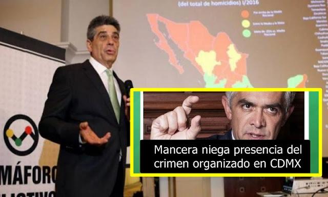 Pese a que Mancera niega presencia del crimen organizado en CDMX, Aumentan un 66% homicidios vinculados al crimen organizado en CDMX: Semáforo Delictivo