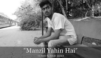 Cover Photo: Manzil Yahin Hai - A Poem by Ronak Sawant
