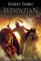 https://www.rebis.com.pl/pl/book-wespazjan-zaginiony-syn-rzymu-robert-fabbri,HCHB07786.html