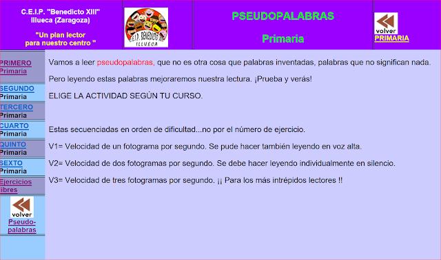 http://cillueca.educa.aragon.es/web%20lectura/web%20primaria/ARCHIVOS/pseudopalabras/pseudo.htm