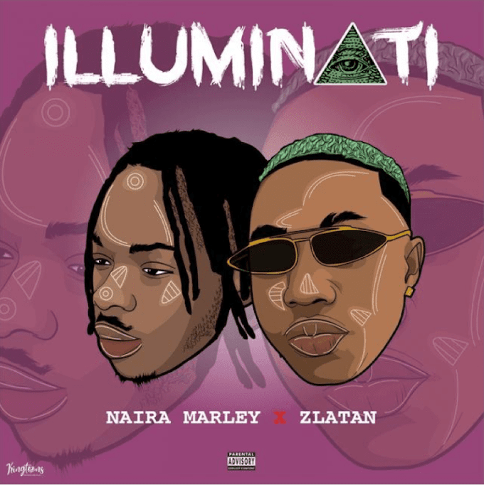 [ MUSIC ] Naira Marley – Illuminati Ft. Zlatan | MP3 DOWNLOAD