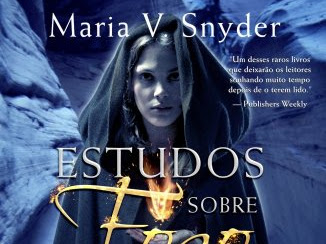 Estudos Sobre Fogo by Maria V. Snyder