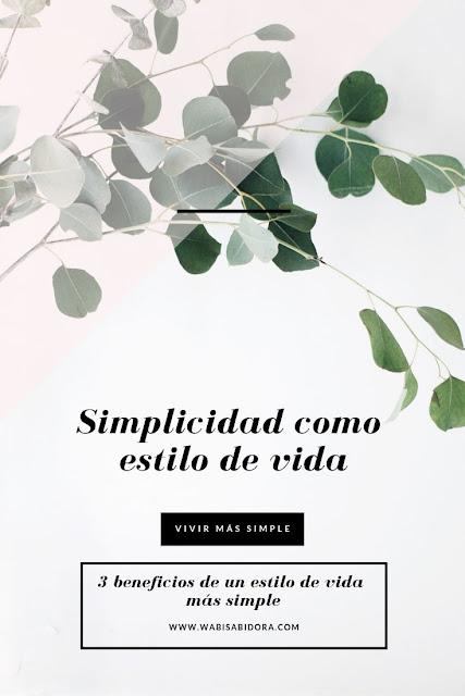 Simplicidad como estilo de vida