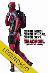 Deadpool – Legendado