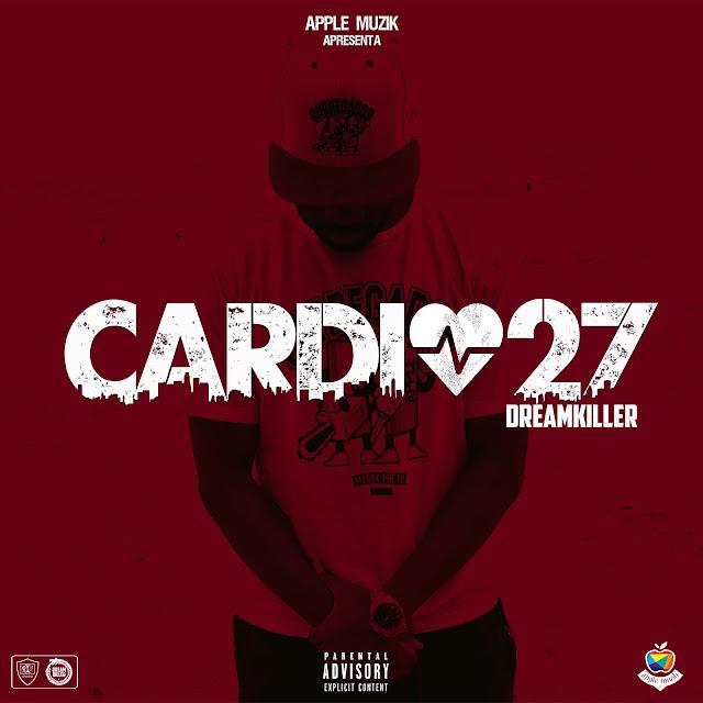 Projecto - CARDIO 27 (DreamKiller)