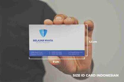Ukuran ID CARD Standar Sesuai Kebutuhan dan Kegunaan Secara Umum