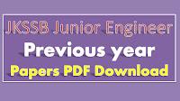JKSSB Junior Engineer Previous papers PDF Download