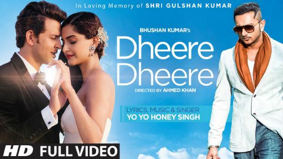 Dheere Dheere Lyrics - Yo Yo Honey Singh   Hrithik Roshan