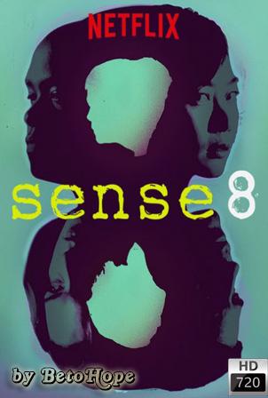 Sense8 Temporada 1 [720p] [Latino-Ingles] [MEGA]