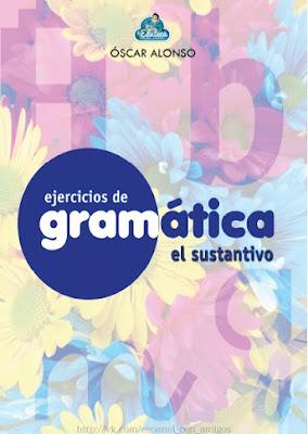 Download free ebook Ejercicios de Gramática - El Sustantivo pdf