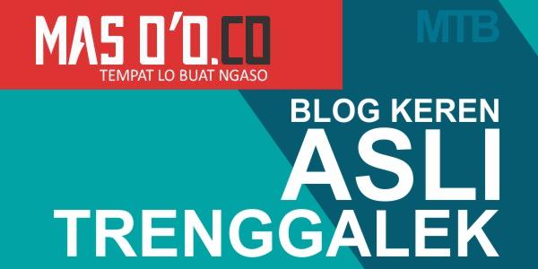 Blog Gaul Masa Kini Asli Trenggalek Yang Bikin Gue Iri