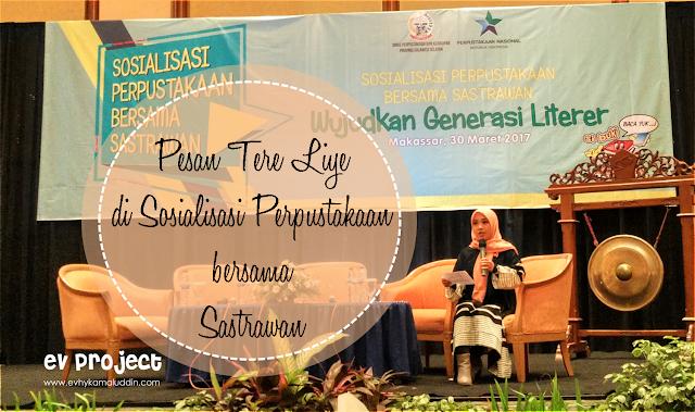 Pesan Tere Liye di Sosialisasi Perpustakaan Bersama Sastrawan Travel and Food Blogger by Evhy Kamaluddin