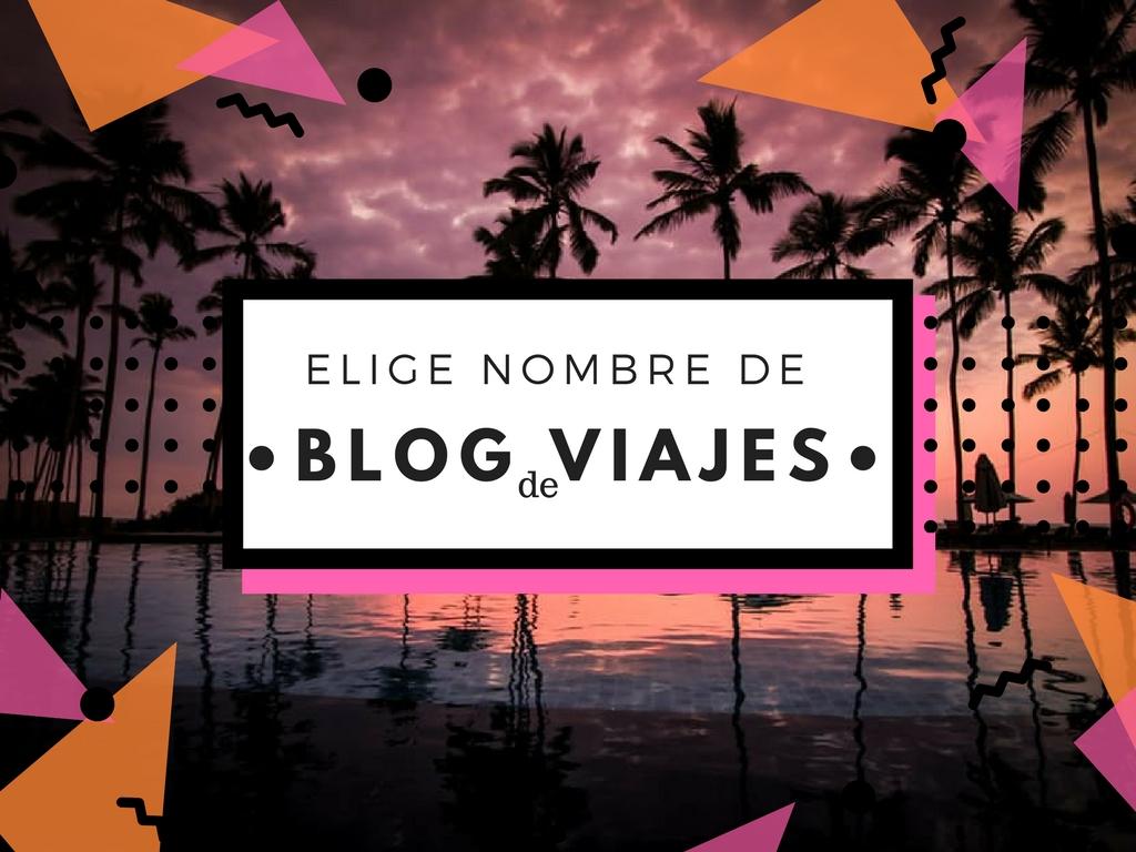 Que Nombre Poner A Mi Blog De Viajes Mochila Para Dos