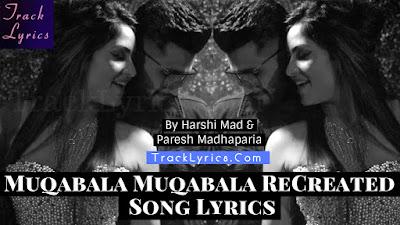 muqabala-muqabala-recreated-song-lyrics-harshi-mad-paresh-madhaparia-prabhu-deva