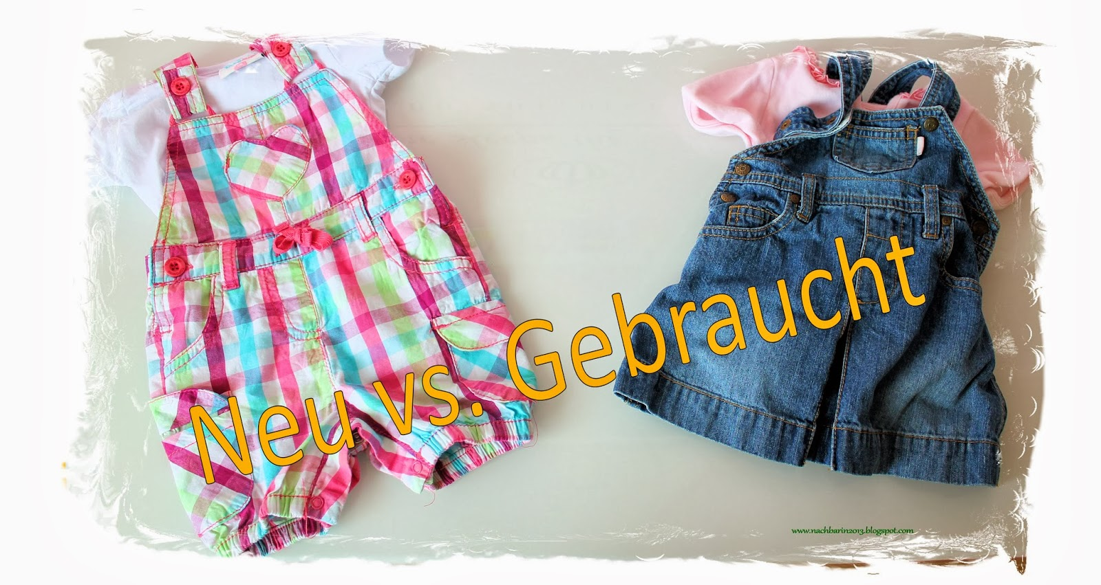 cheap for discount 4c80f e216f Die lästige Nachbarin: Babysachen: Neu vs. Gebraucht