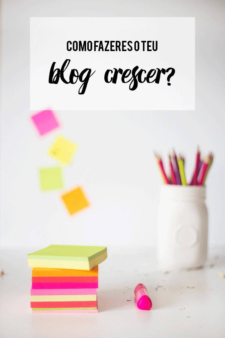 como fazer o blog crescer
