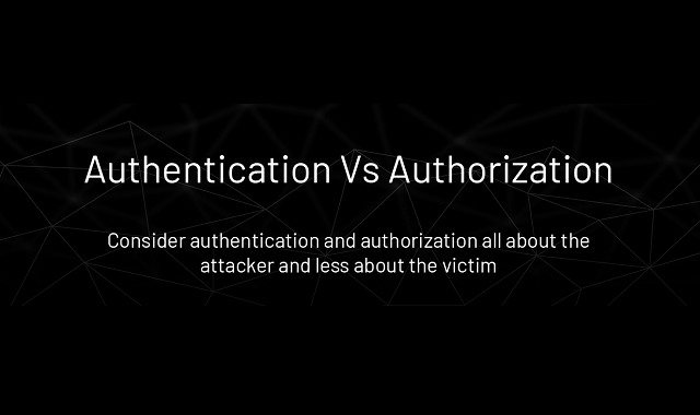 Authentication and Authorization #infographic