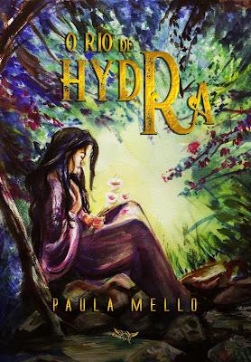 """[SEMANA DO AUTOR] Conhecendo """"O Rio de Hydra"""" , livro da autora Paula Mello"""