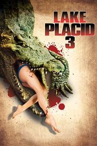 Watch Lake Placid 3 Online Free in HD