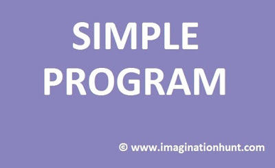 Simple program #6 by www.imaginationhunt.com
