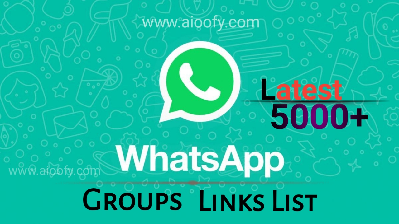 New 5000+ Latest Updated Active WhatsApp Group Links 2019: - All
