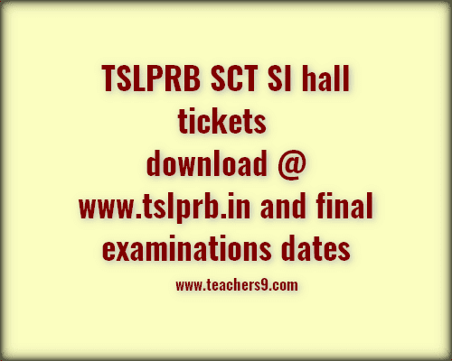 TSLPRB SCT SI EXAM DATES AND HALL TICKETS DOWNLOAD