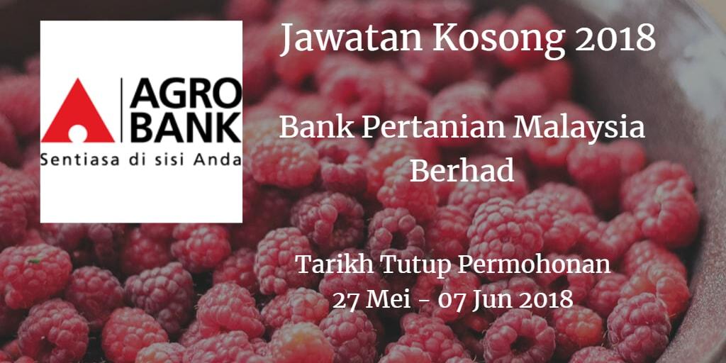Jawatan Kosong Agrobank 27 Mei - 07 Jun 2018