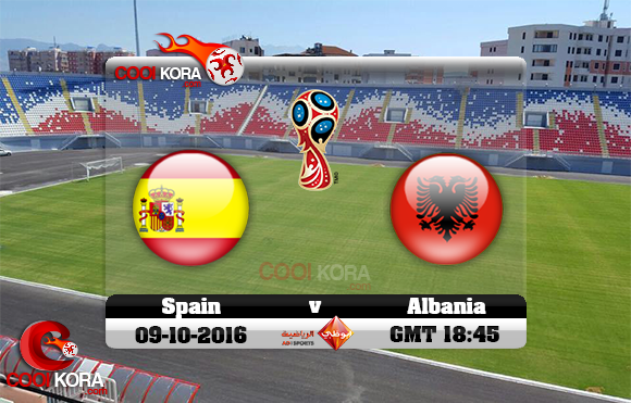 مشاهدة مباراة ألبانيا وأسبانيا اليوم 9-10-2016 تصفيات كأس العالم
