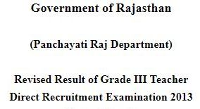 image : Rajasthan Panchayati Raj Department Revised Result of Grade III Teacher Direct Recruitment Examination 2013 @ TeachMatters