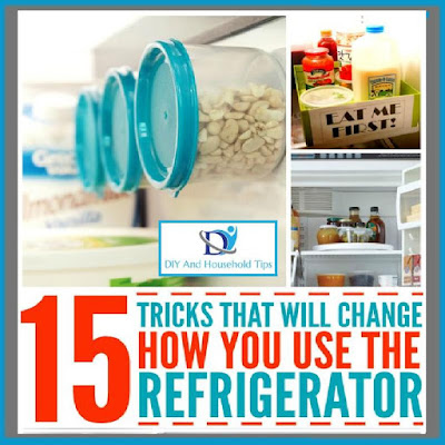Diy and household tips 15 tricks that will change the way you use your fridge - How to use the fridge in an ingenious manner ...