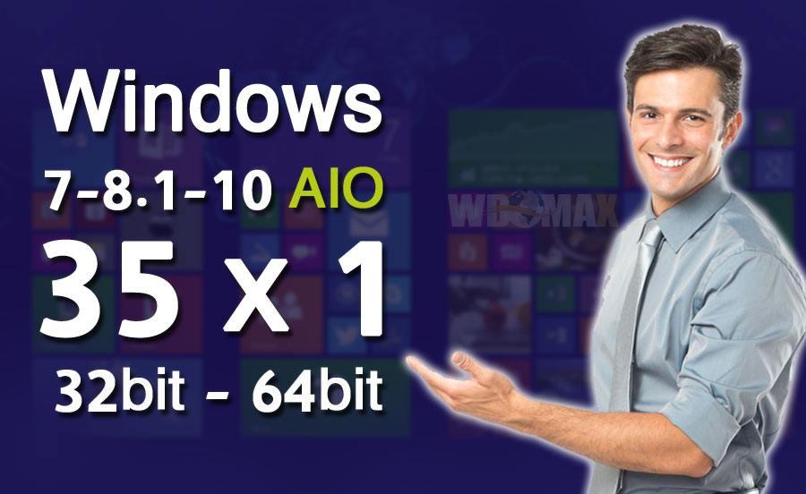 أسطوانة مجمعة بكافة أصدارات ويندوز 7-8.1-10 وبالنواتين Win AIO 35x1 تحميل مباشر وتورنت