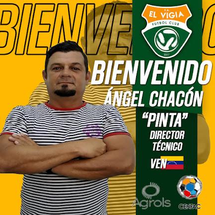"""Ángel """"Pinta"""" Chacón asume las riendas de El Vigía FC para la temporada 2021"""