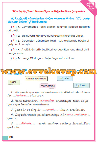 3. Sınıf Sevgi Yayınları Hayat Bilgisi Çalışma Kitabı 106. 107. 108. Sayfa Cevapları Dün Bugün Yarın Teması Ölçme ve Değerlendirme