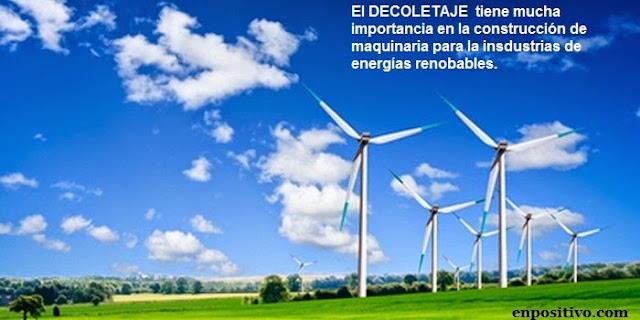 decoletaje en la industria eolica y aeronautica