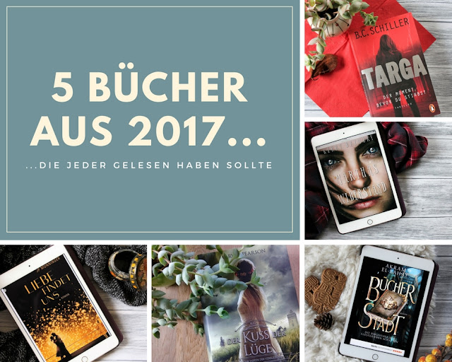 5 Bücher aus 2017, die jeder gelesen haben sollte Buchblog