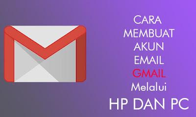 Surat Elektronik atau biasa disebut Email sangat Cara Membuat anen Email Gmail, Terbaru Dengan Praktis Menggunakan HP dan PC