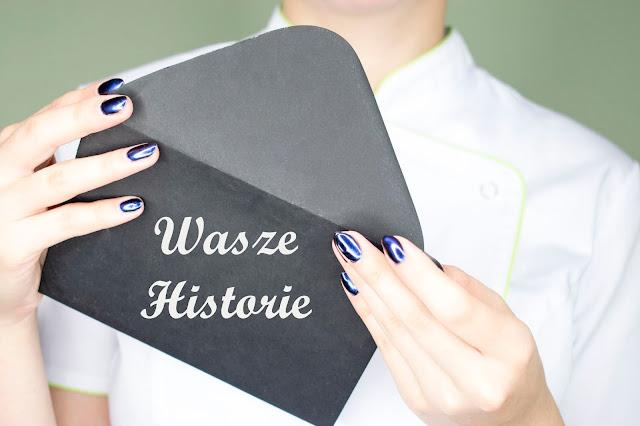 [524.] Wasze Historie - Gosia