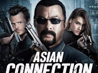 Film The Asian Connection (2016) WEB-DL Subtitle Indonesia