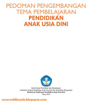 Download Dokumen Pedoman Pengembangan Tema Pembelajaran PAUD