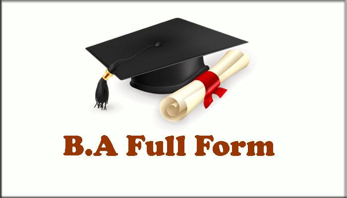 BA Ka Full Form in Hindi – बीए क्या है ?