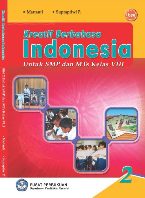 Download Buku Siswa KTSP SMP dan MTs Kelas 8 Kreatif Berbahasa Indonesia 2