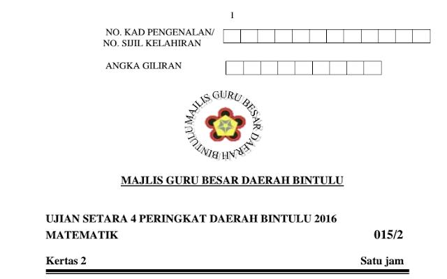 Soalan Percubaan UPSR 2016 Daerah Bintulu Subjek Matematik K1 & K2